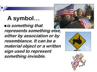 A symbol…