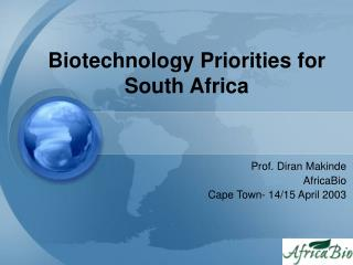 Biotechnology Priorities for South Africa