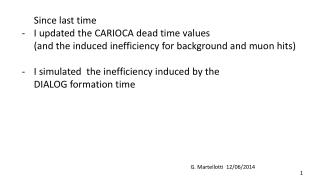 Since  last time  I  u pdated the CARIOCA dead time  values