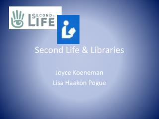Second Life & Libraries