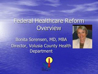 Federal Healthcare Reform Overview