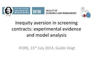 Inequity aversion in screening contracts: experimental evidence and model analysis