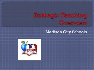Strategic Teaching Overview