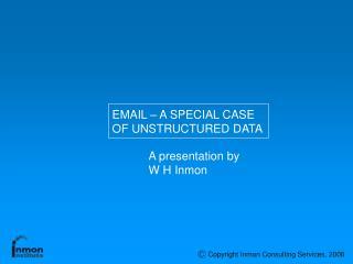 A presentation by W H Inmon