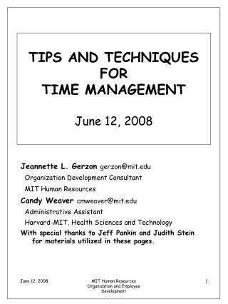 TIPS AND TECHNIQUES FOR  TIME MANAGEMENT  June 12, 2008
