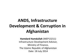 ANDS, Infrastructure Development & Corruption in Afghanistan