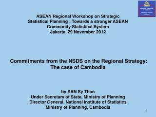 ASEAN Regional Workshop on Strategic  Statistical Planning : Towards a stronger ASEAN