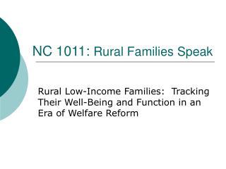 NC 1011:  Rural Families Speak