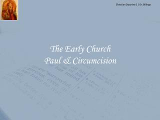 The Early Church Paul & Circumcision