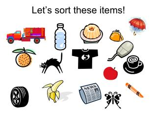 Let�s sort these items!