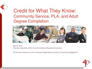 Credit for What They Know:  Community Service, PLA, and Adult Degree Completion
