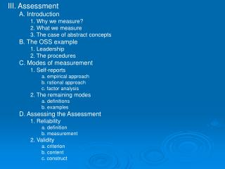 III. Assessment A. Introduction 1. Why we measure? 2. What we measure