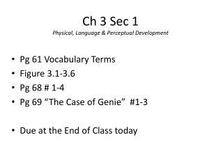 Ch 3 Sec 1  Physical, Language & Perceptual Development