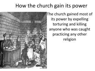 How the church gain its power