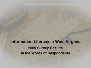Information Literacy in West Virginia