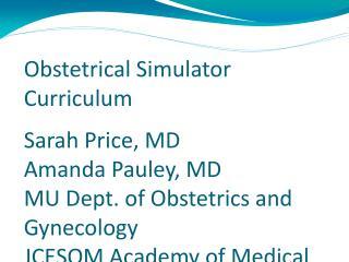 Obstetrical Simulator Curriculum