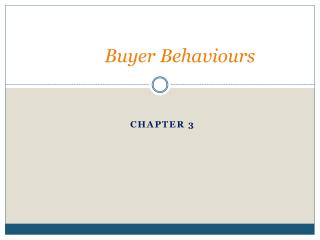 Buyer  Behaviours
