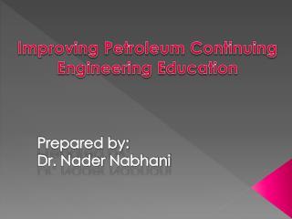 """Petroleum engineers made the world run"""