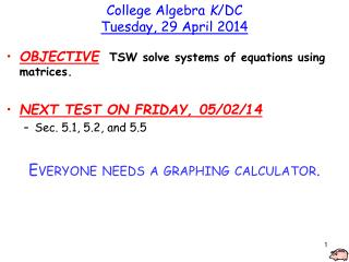 College Algebra  K /DC Tuesday, 29 April 2014