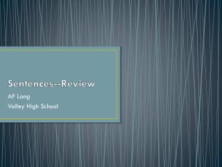 Sentences--Review