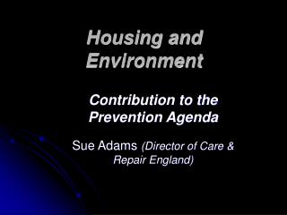 Housing and Environment