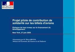 Projet pilote de contribution de solidarit� sur les billets d'avions