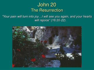 John 20 The Resurrection