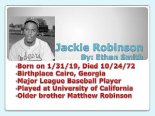 Jackie Robinson By: Ethan Smith
