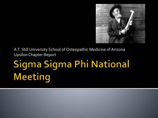 Sigma  Sigma  Phi National Meeting