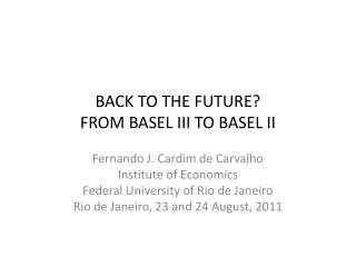 BACK TO THE FUTURE? FROM BASEL III TO BASEL II