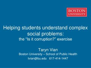 "Helping students understand complex social problems: the  "" Is it corruption?"" exercise"