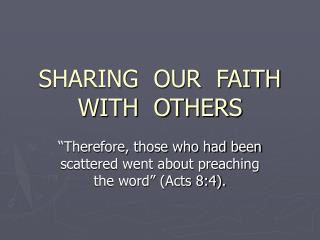SHARING  OUR  FAITH  WITH  OTHERS