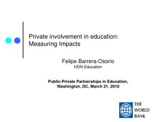 Private involvement in education: Measuring Impacts