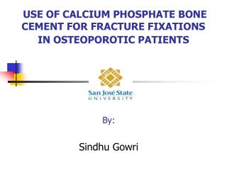 USE OF CALCIUM PHOSPHATE BONE CEMENT FOR FRACTURE FIXATIONS IN OSTEOPOROTIC PATIENTS