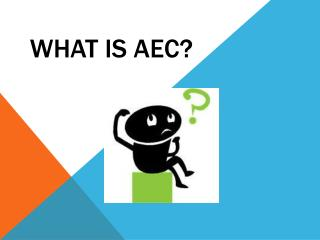 What is AEC?