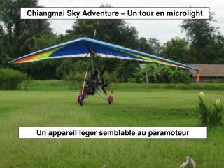 Chiangmai Sky Adventure – Un tour en microlight
