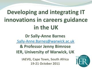 Developing and integrating IT innovations in careers guidance in the UK