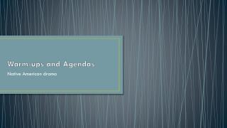 Warm-ups and Agendas
