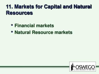 11. Markets for Capital and Natural Resources