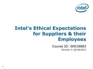 Intel's Ethical Expectations  for Suppliers & their Employees
