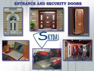 ENTRANCE AND SECURITY DOORS