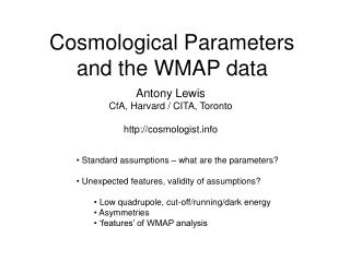 Cosmological Parameters  and the WMAP data