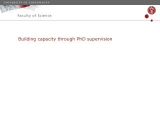 Building  capacity through PhD  supervision
