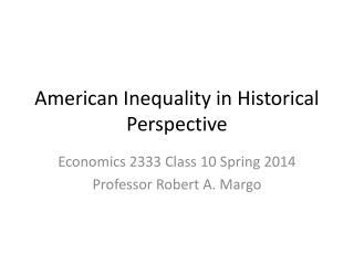 American Inequality in Historical Perspective
