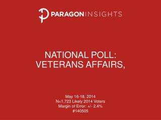 National poll: Veterans Affairs ,