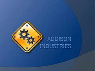 Addison  industries