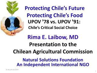 Protecting Chile's Future Protecting Chile's Food