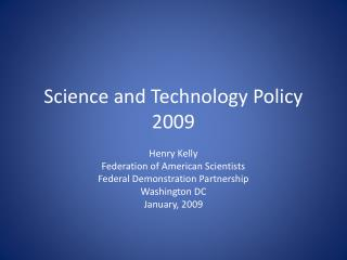 Science and Technology Policy 2009