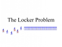 The Locker Problem