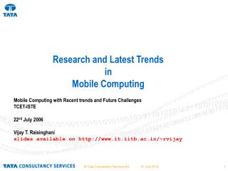 Research and Latest Trends in  Mobile Computing